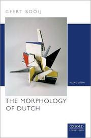 The Morphology of Dutch by Geert Booij