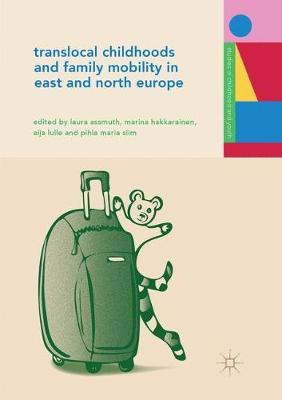 Translocal Childhoods and Family Mobility in East and North Europe image