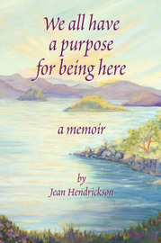 We All Have a Reason for Being Here by Jean Hendrickson image