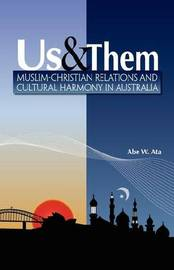 Us & Them by Abe W. Ata