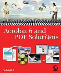 Acrobat 6 and PDF Solutions by Taz Tally