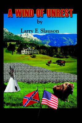 A Wind of Unrest by Larry F. Slauson