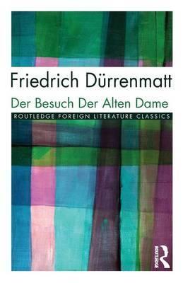 Der Besuch der alten Dame by Friedrich Durrenmatt image