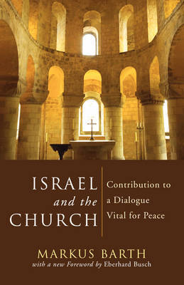 Israel and the Church by Markus Barth image