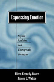 Expressing Emotion by Eileen Kennedy-Moore
