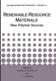 Renewable-Resource Materials by Charles E. Carraher