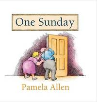 One Sunday by Pamela Allen