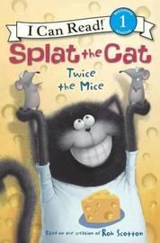 Twice the Mice by Rob Scotton