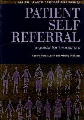 Patient Self Referral by Lesley Holdsworth