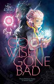 Star Darlings Good Wish Gone Bad by Disney Book Group