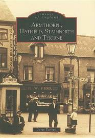 Armthorpe, Hatfield, Stainforth and Thorne by Peter Tuffrey image