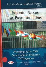 United Nations -- Past, Present & Future by Scott Kaufman image