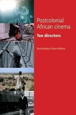 Postcolonial African Cinema by David Murphy image