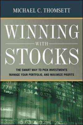 Winning With Stocks by Michael C Thomsett