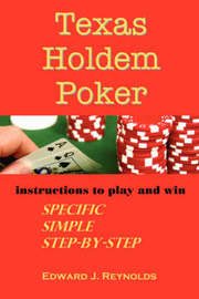 Texas Holdem Poker by Edward Reynolds