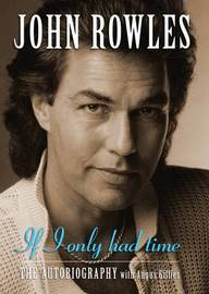 If I Only Had Time by John Rowles
