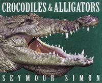 Crocodiles & Alligators by Seymour Simon image