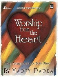 Worship from the Heart, Keyboard Book by Marty Parks image