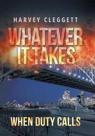 Whatever It Takes by Harvey Cleggett image