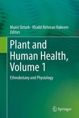 Plant and Human Health, Volume 1