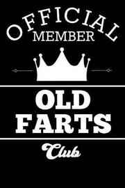 Official Member Old Farts Club by Silly Sun Designs