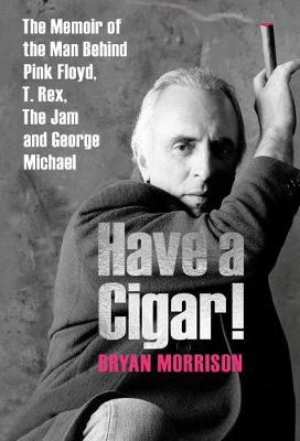 Have a Cigar! by Bryan Morrison