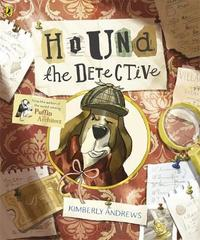 Hound the Detective by Kimberly Andrews