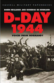 D-Day 1944: Voices from Normandy by Robin Neillands image