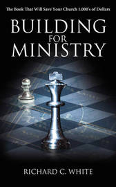Building for Ministry by Richard C. White image
