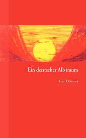 Ein Deutscher Albtraum by Hans Demmer image