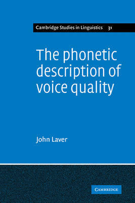 The Phonetic Description of Voice Quality by John Laver image