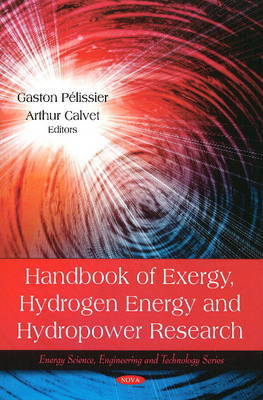 Handbook of Exergy, Hydrogen Energy & Hydropower Research