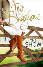 The Show by Tilly Bagshawe image