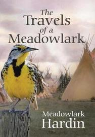 The Travels of a Meadowlark by Meadowlark Hardin image