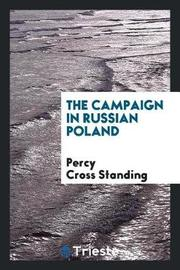 The Campaign in Russian Poland by Percy Cross Standing image