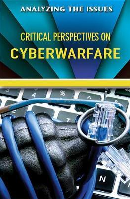 Critical Perspectives on Cyberwarfare by Jennifer Peters image