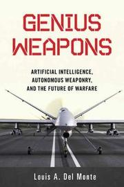 Genius Weapons by Louis a Del Monte