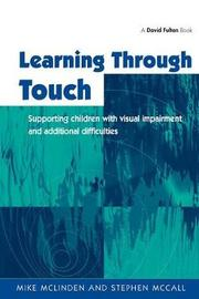 Learning Through Touch by Mike McLinden