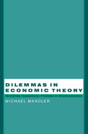 Dilemmas in Economic Theory by Michael Mandler image