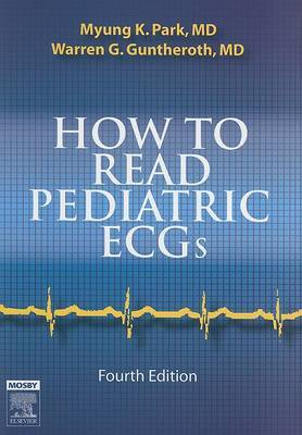How to Read Pediatric ECGs by Myung K. Park image