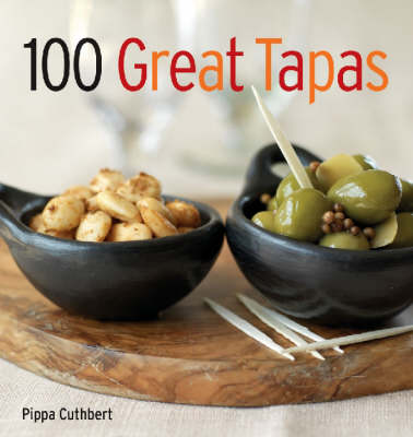 100 Great Tapas by Pippa Cuthbert image
