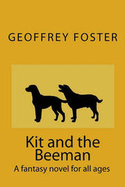 Kit and the Beeman by Geoffrey Foster