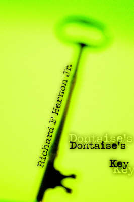 Dontaise's Key by Richard F Hernon Jr.
