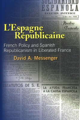 L'Espagne Republicaine by David A. Messenger