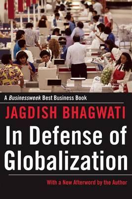 In Defense of Globalization by Jagdish N Bhagwati image