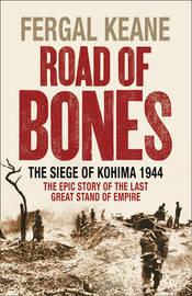 Kohima: The Last Great Battle of Empire by Fergal Keane image