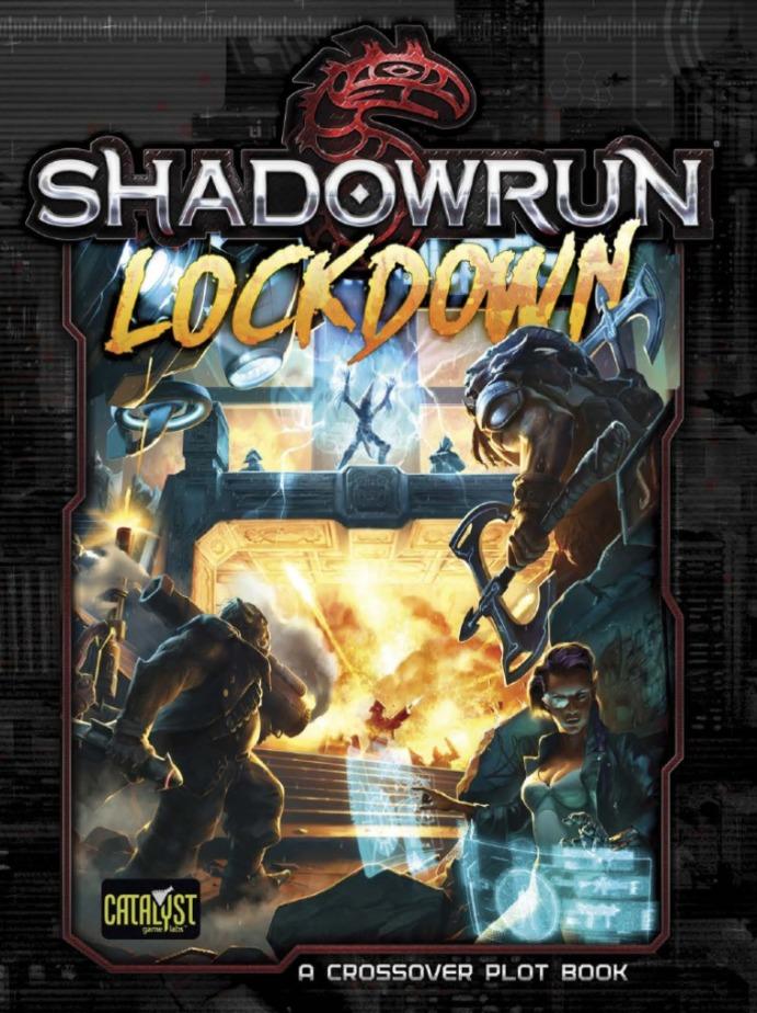 Shadowrun RPG: Lockdown - Plot Book image