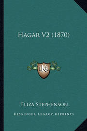 Hagar V2 (1870) by Eliza Stephenson