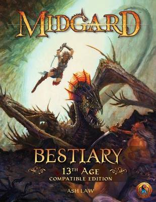 Midgard Bestiary (13th Age Compatible) by Ash Law