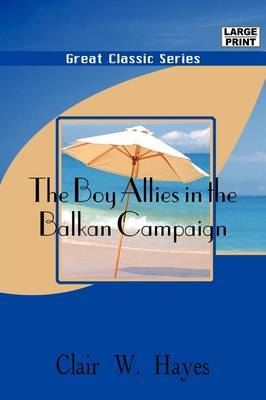 The Boy Allies in the Balkan Campaign by Clair W. Hayes image